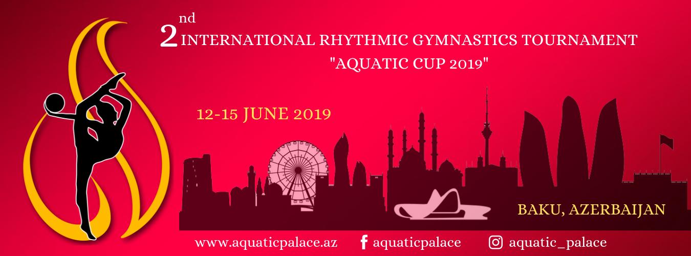 «Aquatic Cup», 12-15.06.2019, Баку, Азербайджан