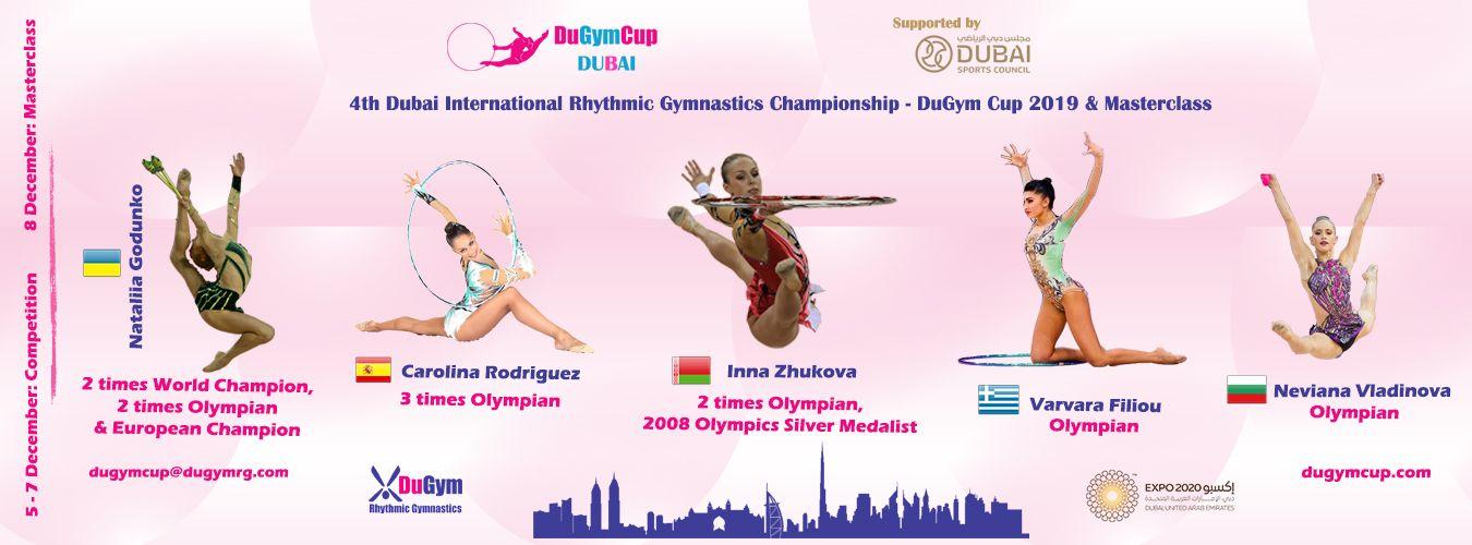 4th Dubai International Rhythmic Gymnastics «DuGym Cup 2019» on 6-7.12 & masterclass with World famous 5 RG Legendries on 8.12 in Dubai, UAE