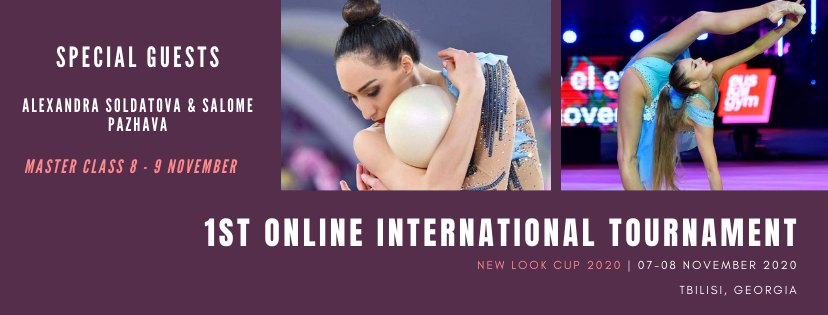 2nd International Rhythmic Gymnastics Tournament «New Look International Cup 2020», 07-08.11.2020, TBILISI, GEORGIA & Master Class 09.11